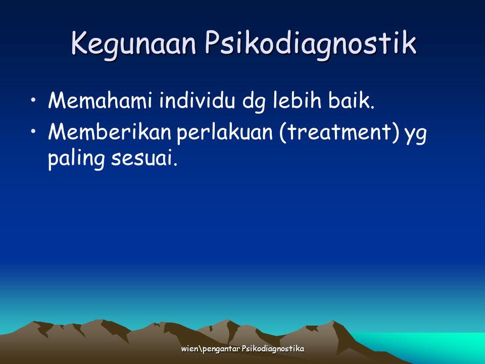 Kegunaan Psikodiagnostik