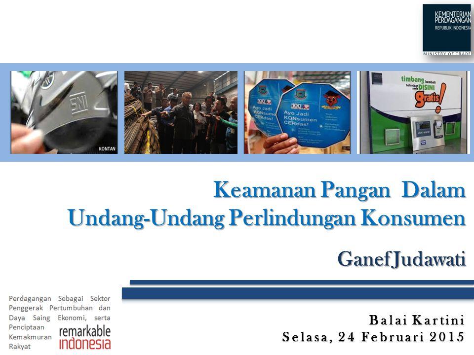 Keamanan Pangan Dalam Undang-Undang Perlindungan Konsumen Ganef Judawati