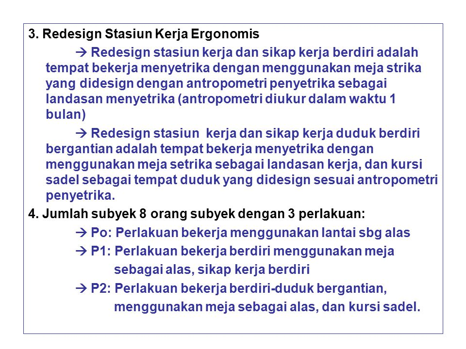 3. Redesign Stasiun Kerja Ergonomis