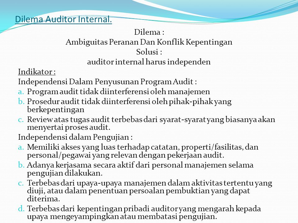 Dilema Auditor Internal.