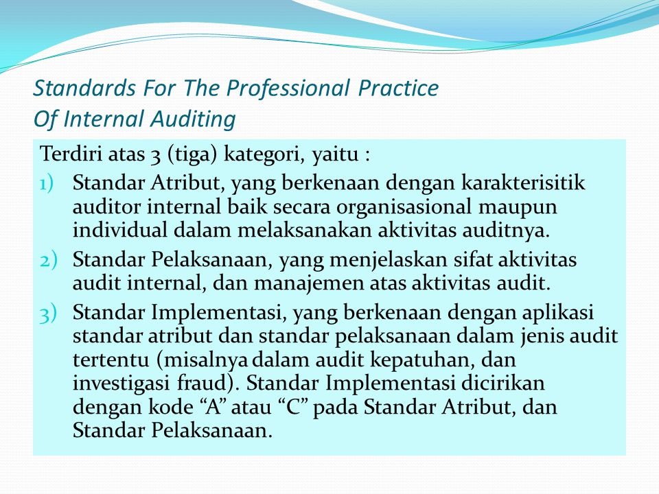 Standards For The Professional Practice Of Internal Auditing