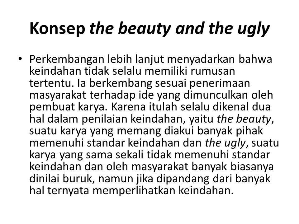 Konsep the beauty and the ugly