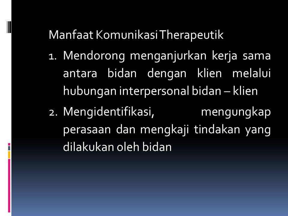 Manfaat Komunikasi Therapeutik