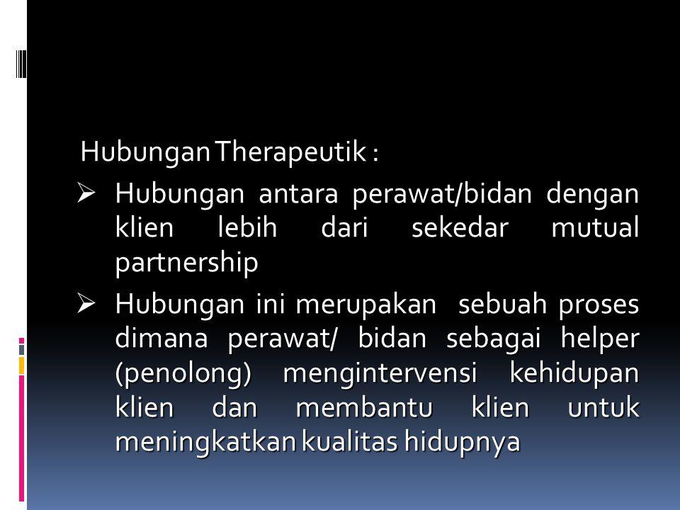 Hubungan Therapeutik :