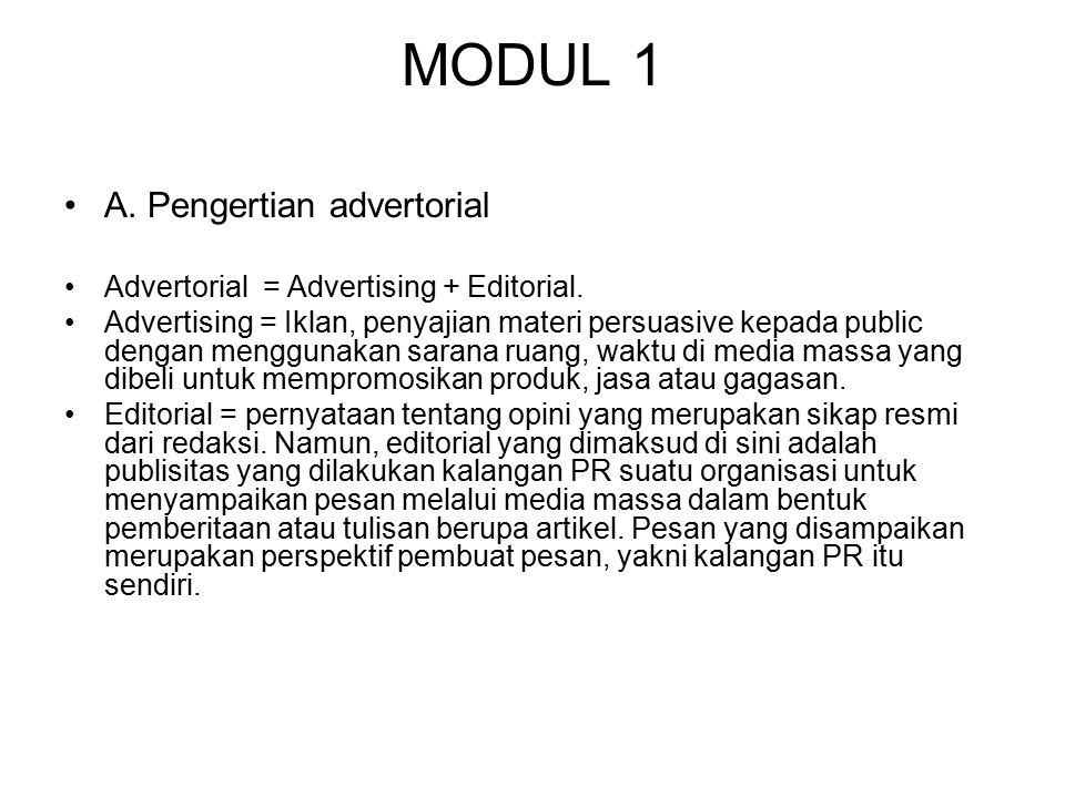 MODUL 1 A. Pengertian advertorial