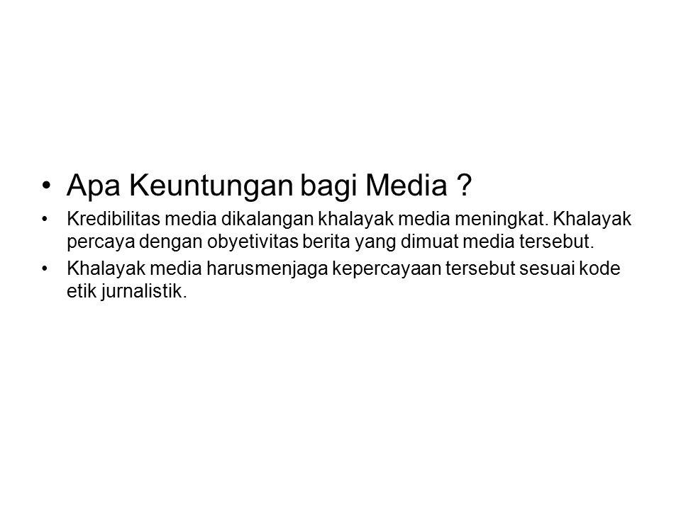 Apa Keuntungan bagi Media