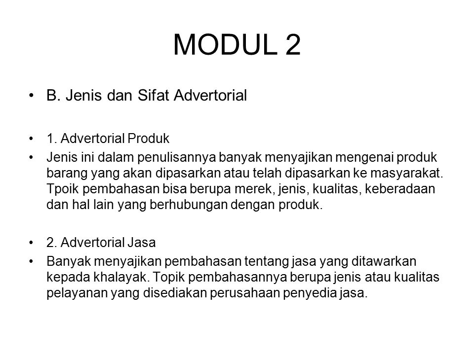 MODUL 2 B. Jenis dan Sifat Advertorial 1. Advertorial Produk