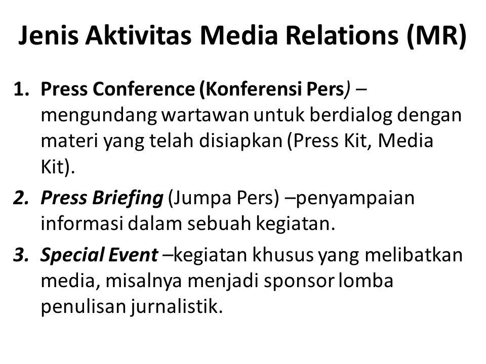Jenis Aktivitas Media Relations (MR)