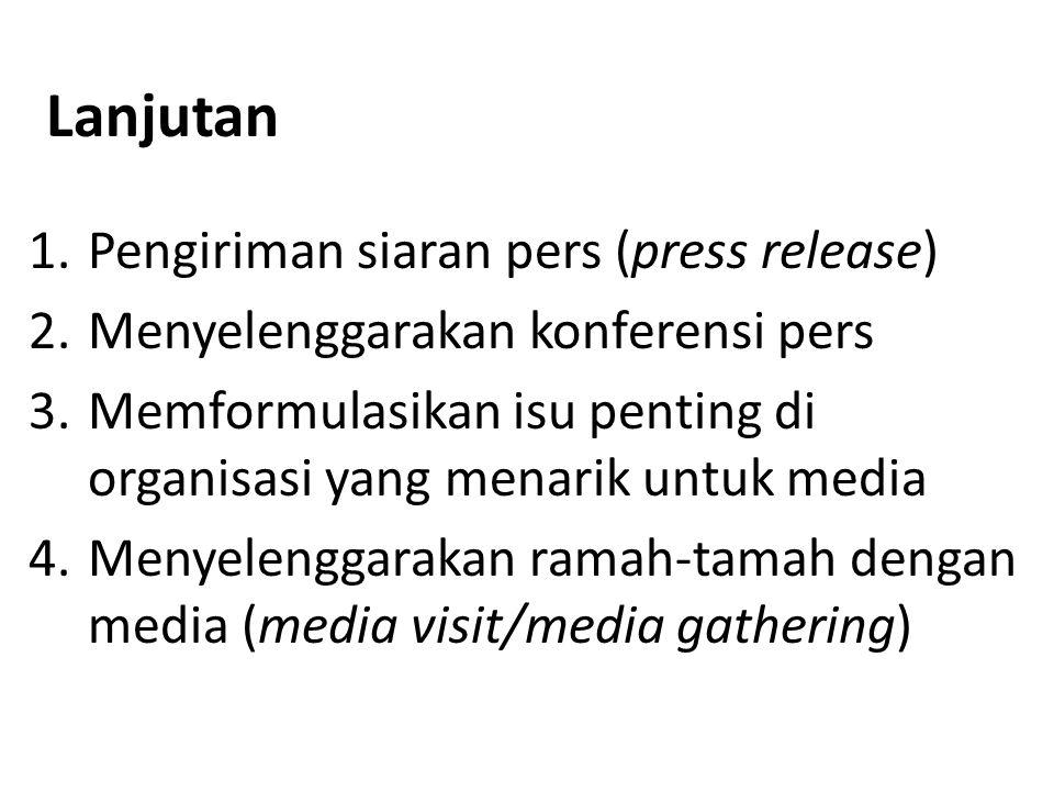 Lanjutan Pengiriman siaran pers (press release)
