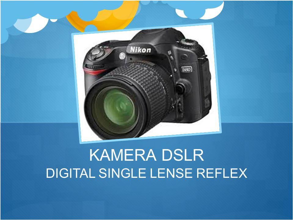 DIGITAL SINGLE LENSE REFLEX