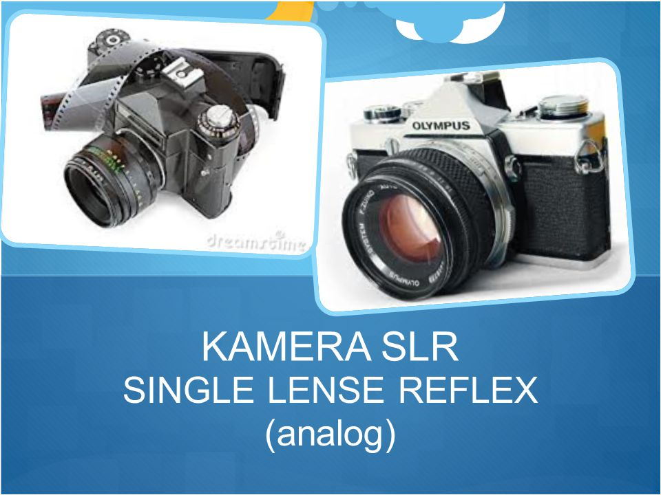 KAMERA SLR SINGLE LENSE REFLEX (analog)