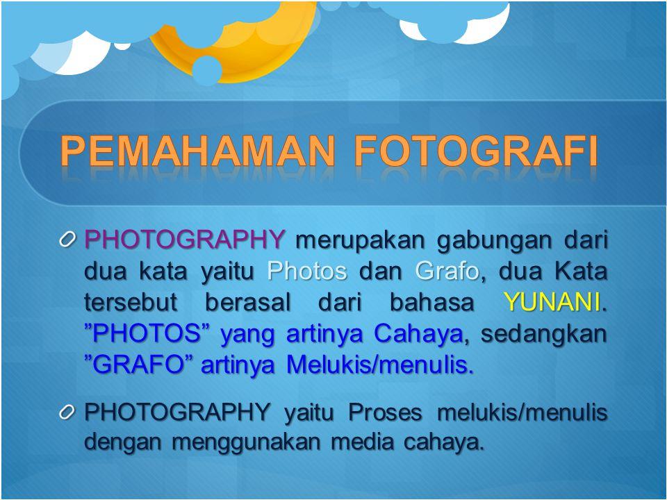 PEMAHAMAN FOTOGRAFI