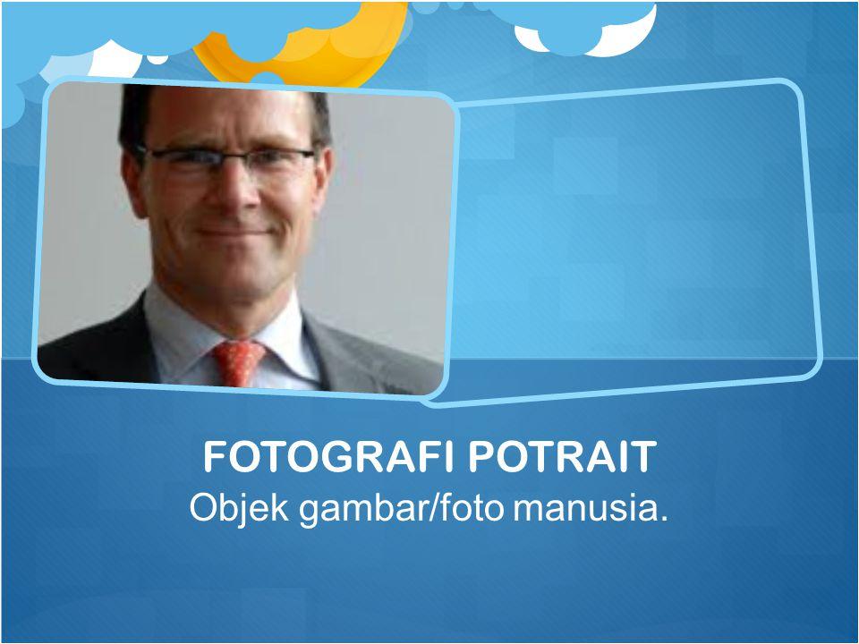 Objek gambar/foto manusia.