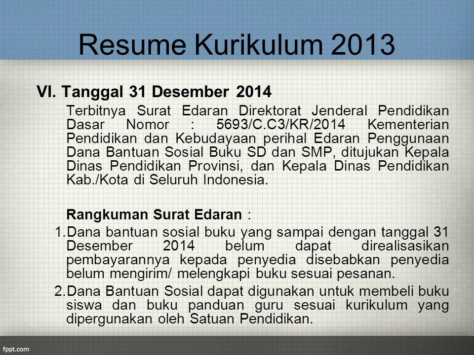 Resume Kurikulum 2013 VI. Tanggal 31 Desember 2014