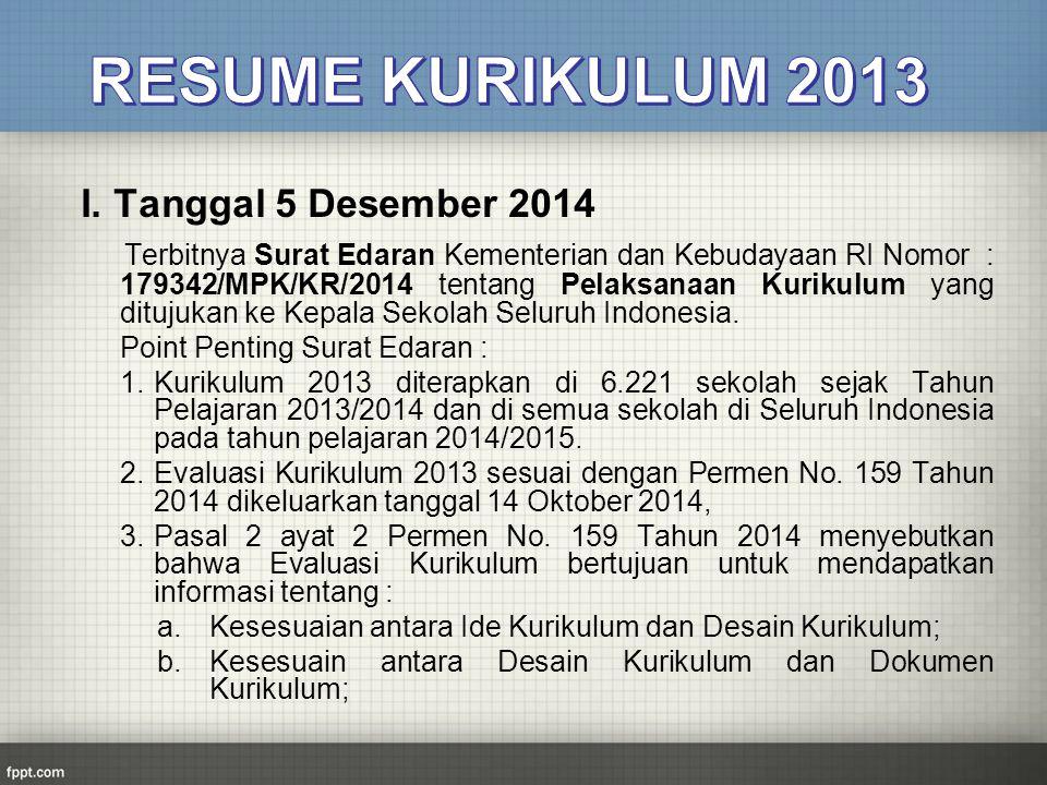 RESUME KURIKULUM 2013 I. Tanggal 5 Desember 2014