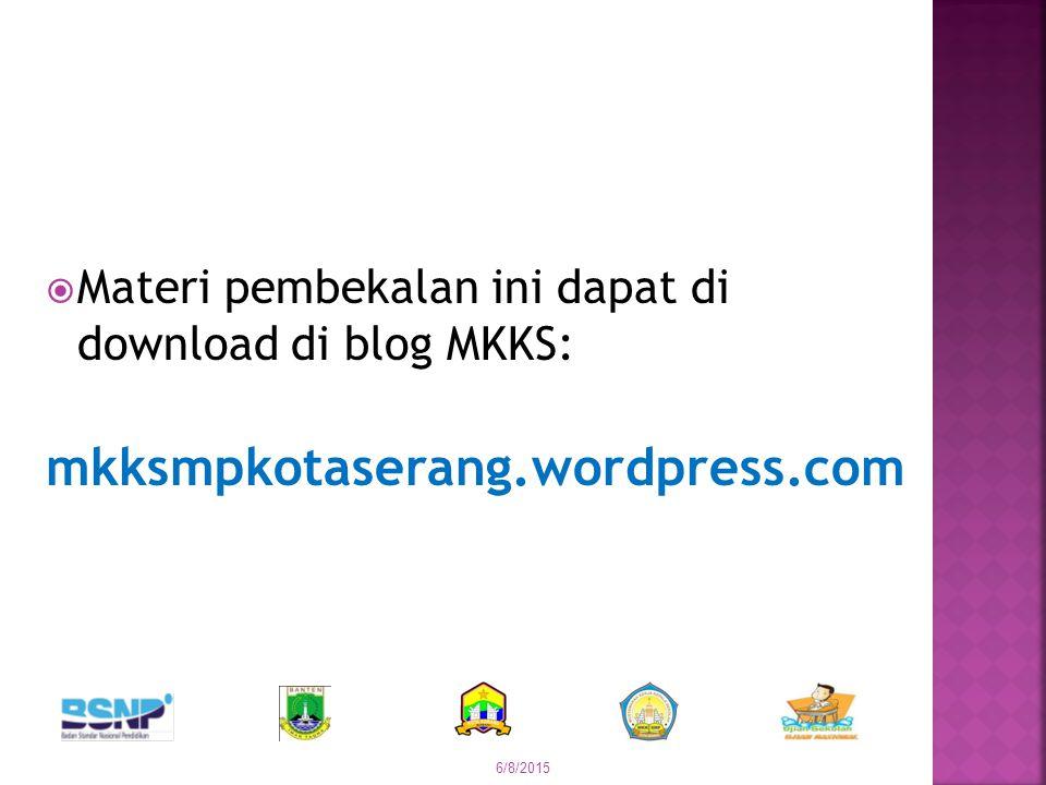 Materi pembekalan ini dapat di download di blog MKKS: