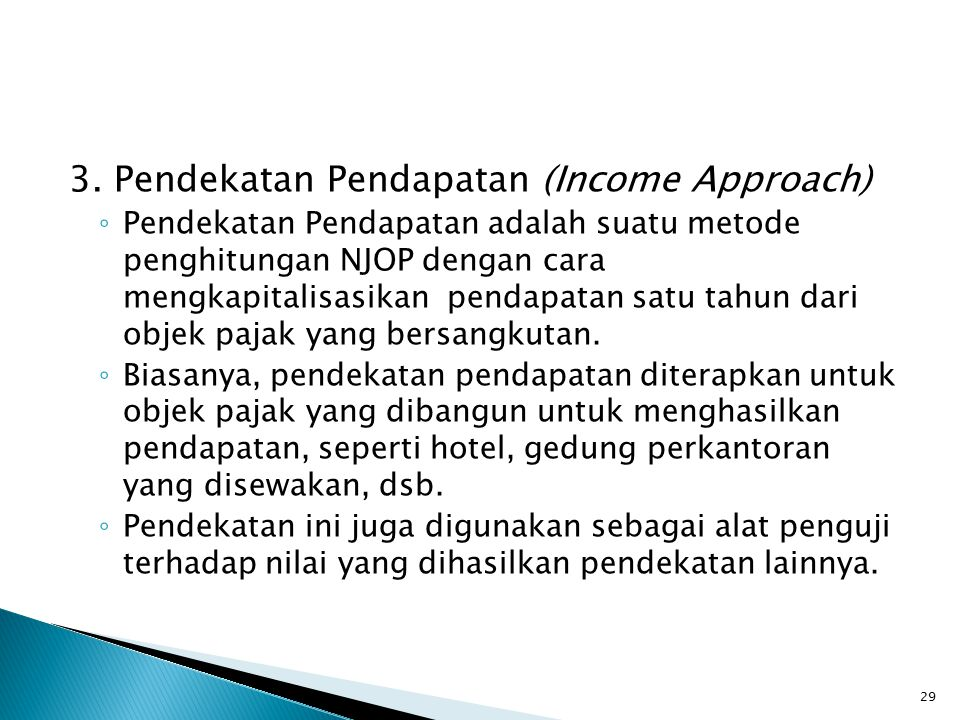 3. Pendekatan Pendapatan (Income Approach)