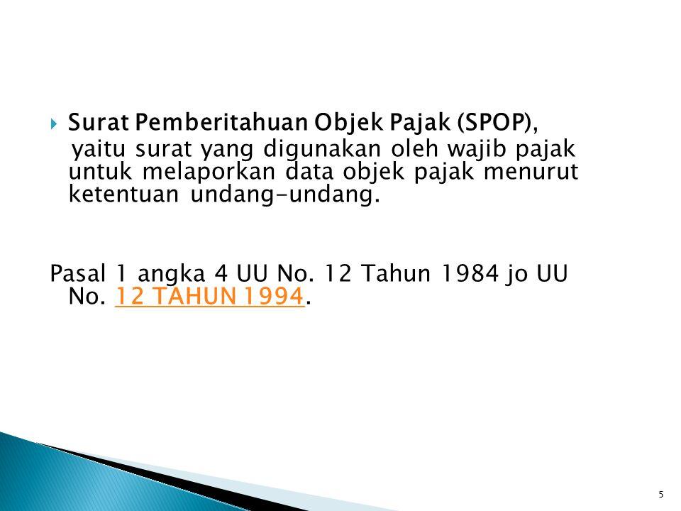 Surat Pemberitahuan Objek Pajak (SPOP),