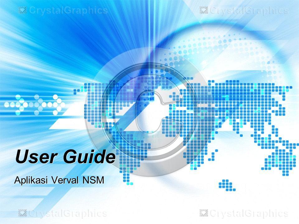 User Guide Aplikasi Verval NSM