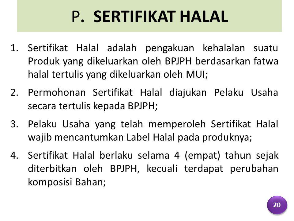 P. SERTIFIKAT HALAL