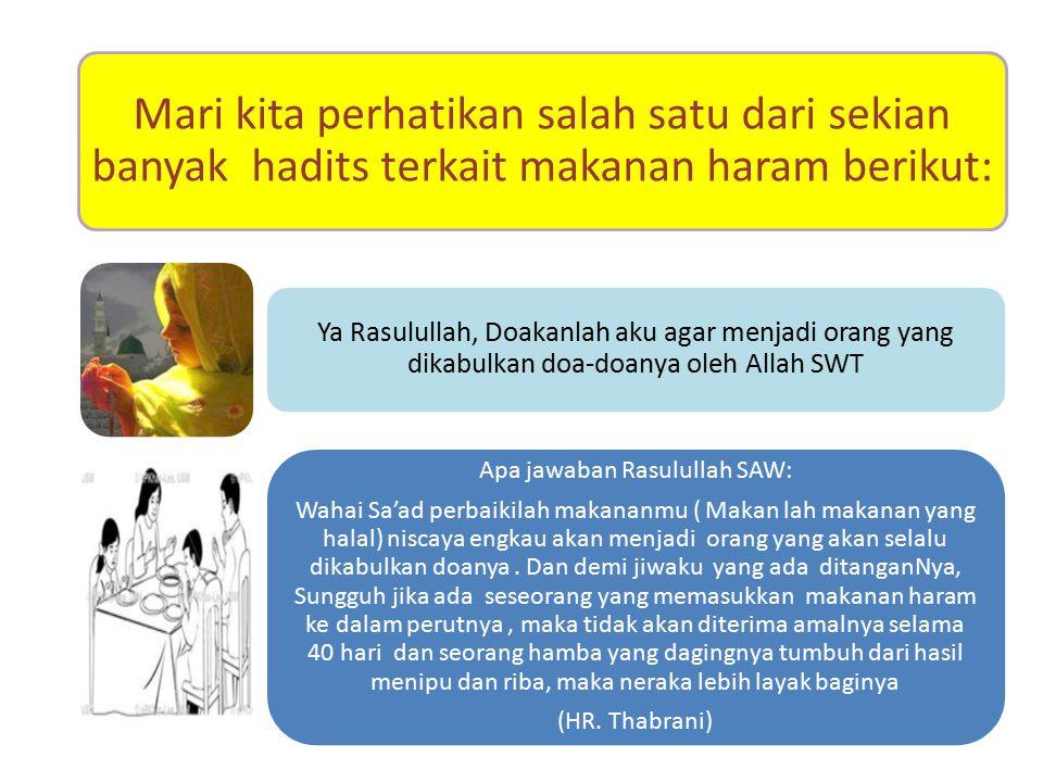 Apa jawaban Rasulullah SAW: