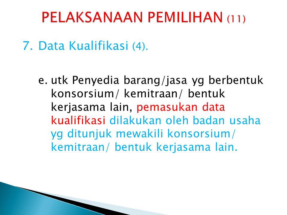 PELAKSANAAN PEMILIHAN (11)