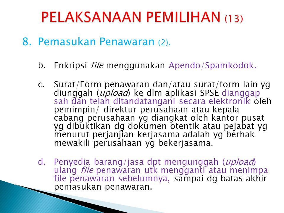 PELAKSANAAN PEMILIHAN (13)