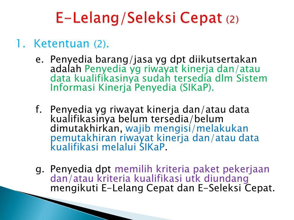 E-Lelang/Seleksi Cepat (2)