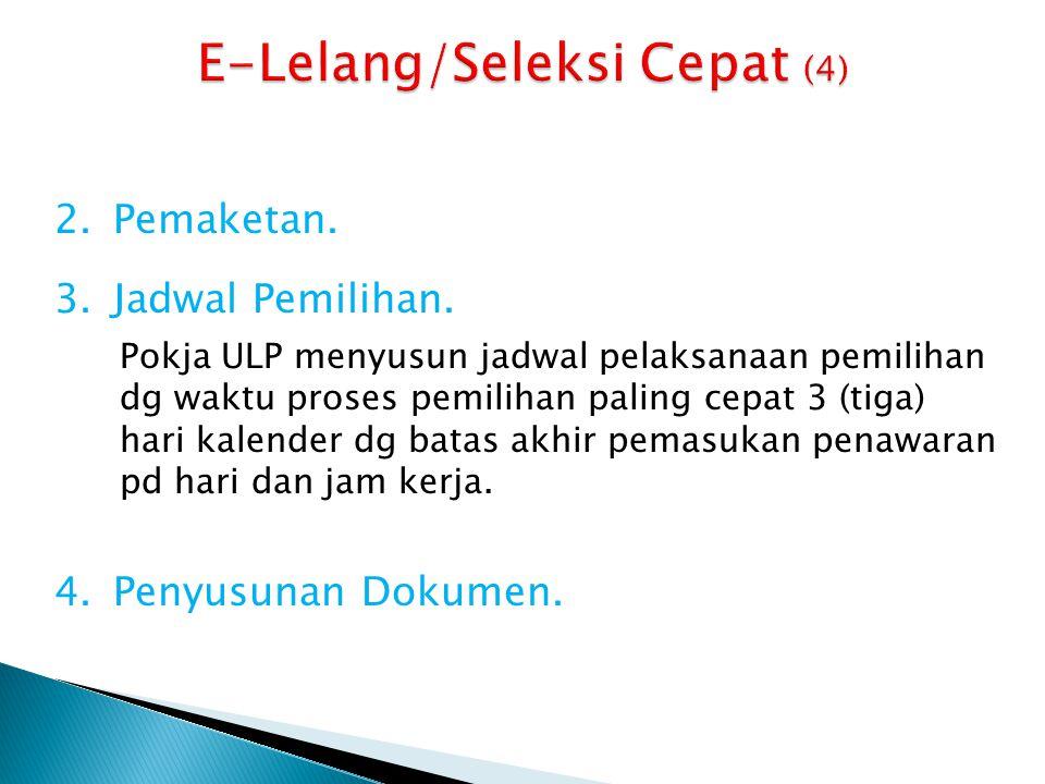 E-Lelang/Seleksi Cepat (4)