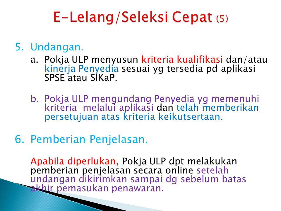 E-Lelang/Seleksi Cepat (5)