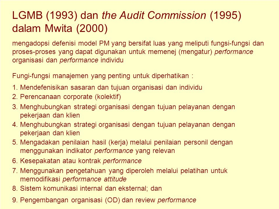 LGMB (1993) dan the Audit Commission (1995) dalam Mwita (2000)