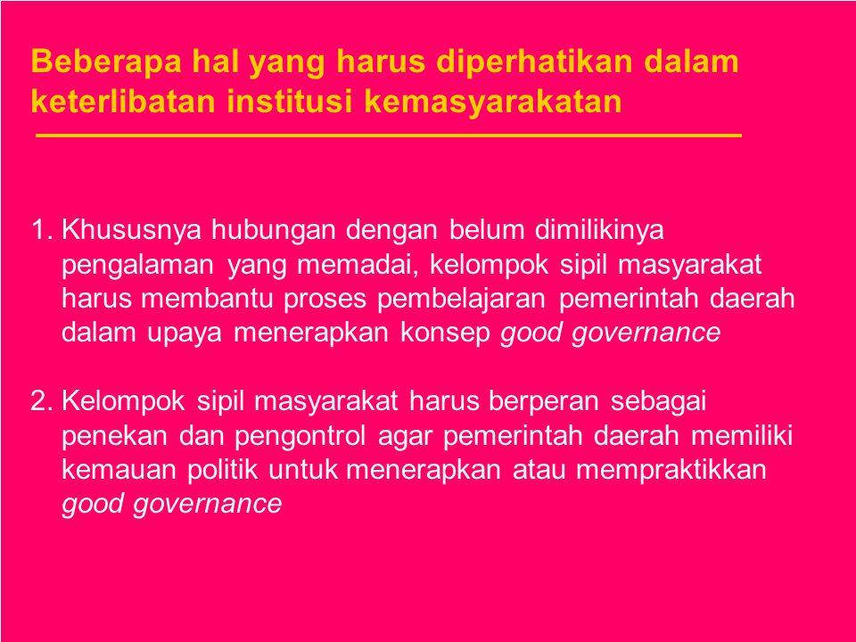 Beberapa hal yang harus diperhatikan dalam keterlibatan institusi kemasyarakatan