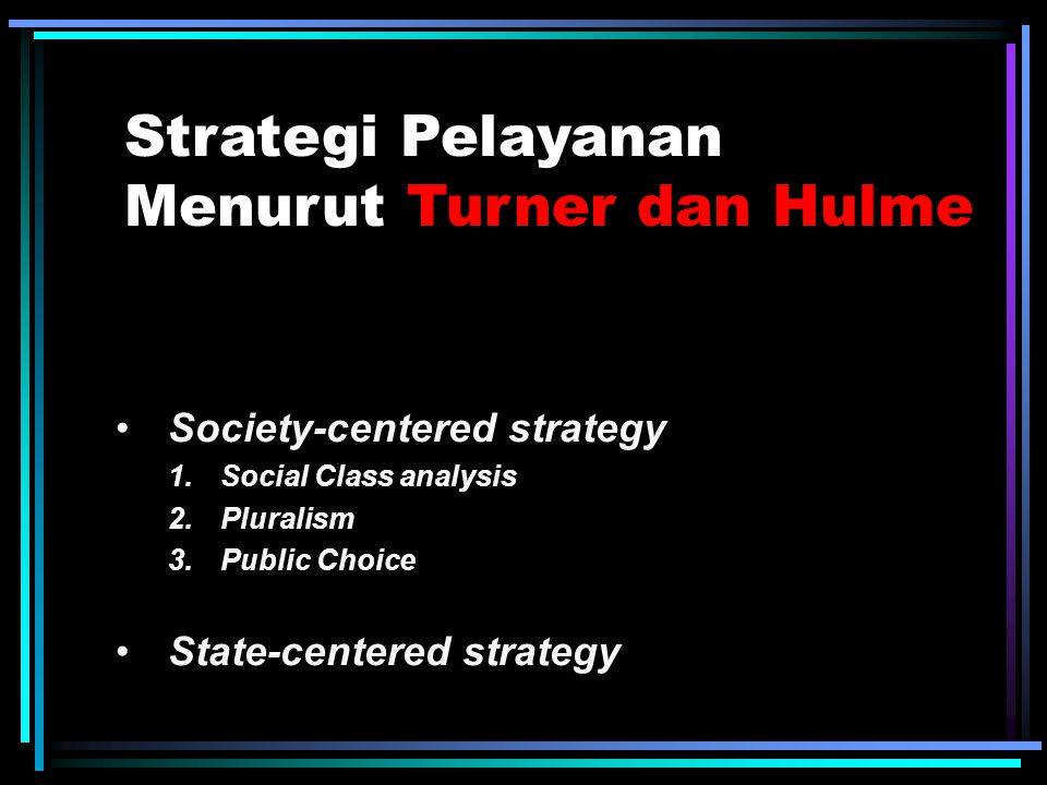 Strategi Pelayanan Menurut Turner dan Hulme