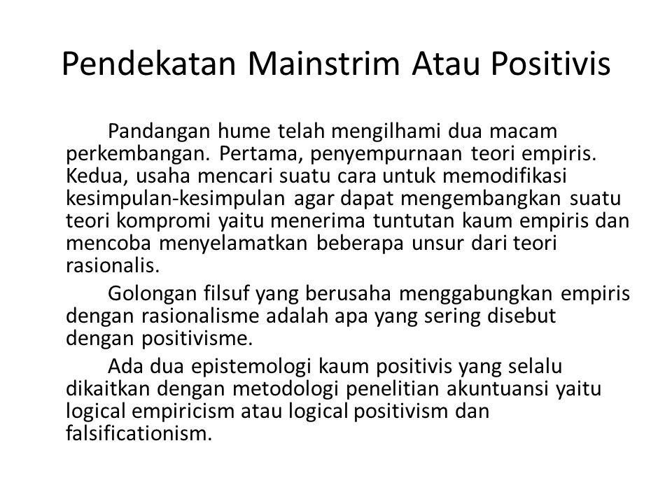 Pendekatan Mainstrim Atau Positivis