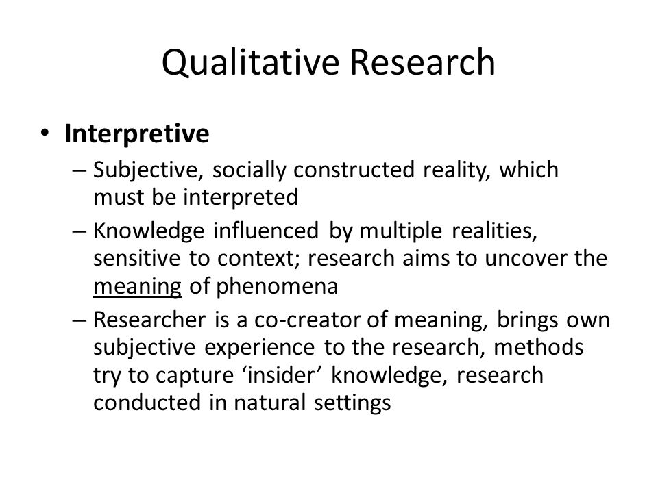 Qualitative Research Interpretive