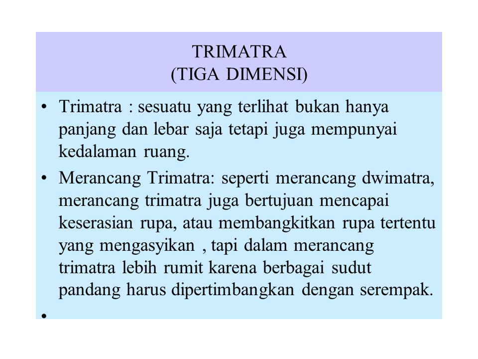 TRIMATRA (TIGA DIMENSI)
