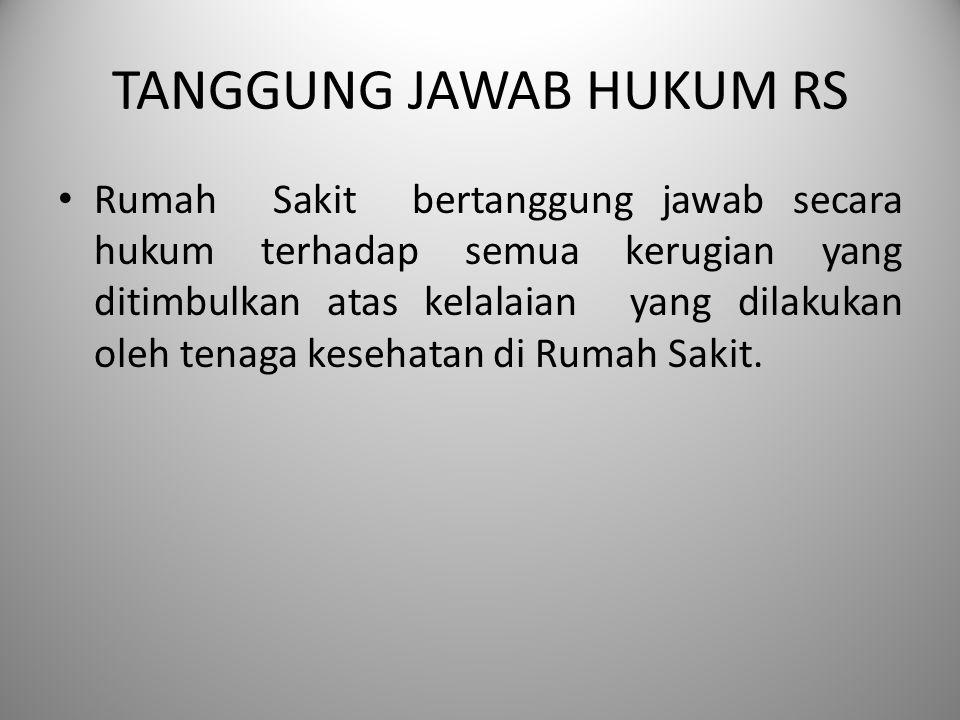 TANGGUNG JAWAB HUKUM RS