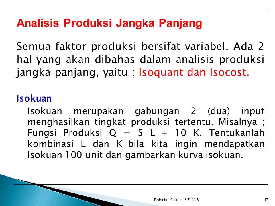 Analisis Produksi Jangka Panjang