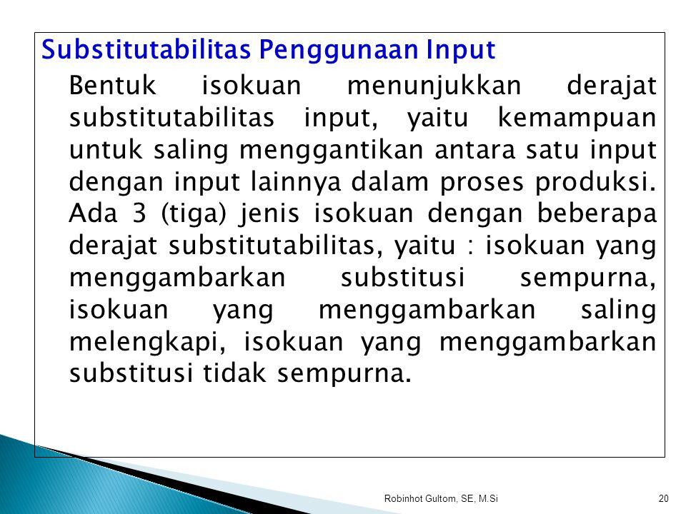 Substitutabilitas Penggunaan Input