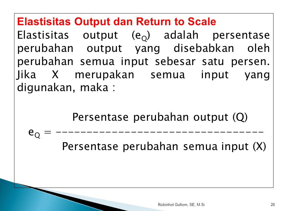 Elastisitas Output dan Return to Scale