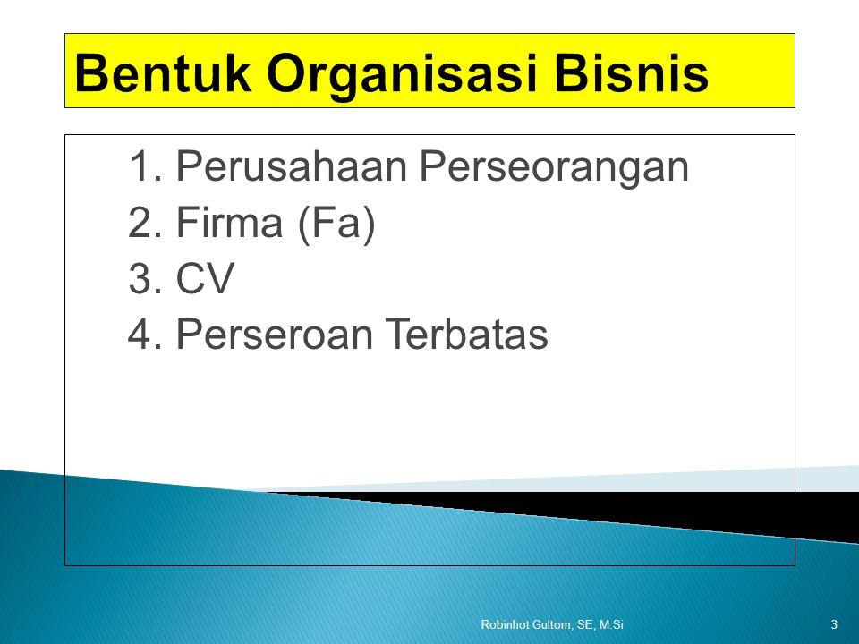 Bentuk Organisasi Bisnis