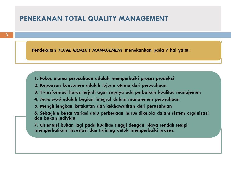 PENEKANAN TOTAL QUALITY MANAGEMENT