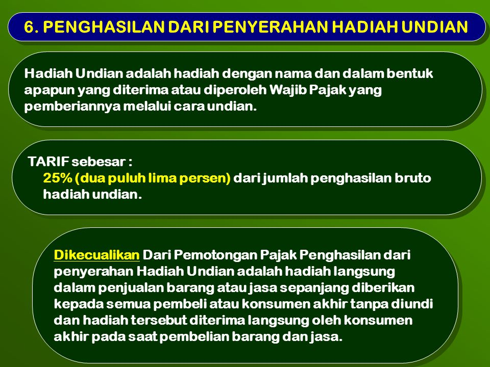 6. PENGHASILAN DARI PENYERAHAN HADIAH UNDIAN