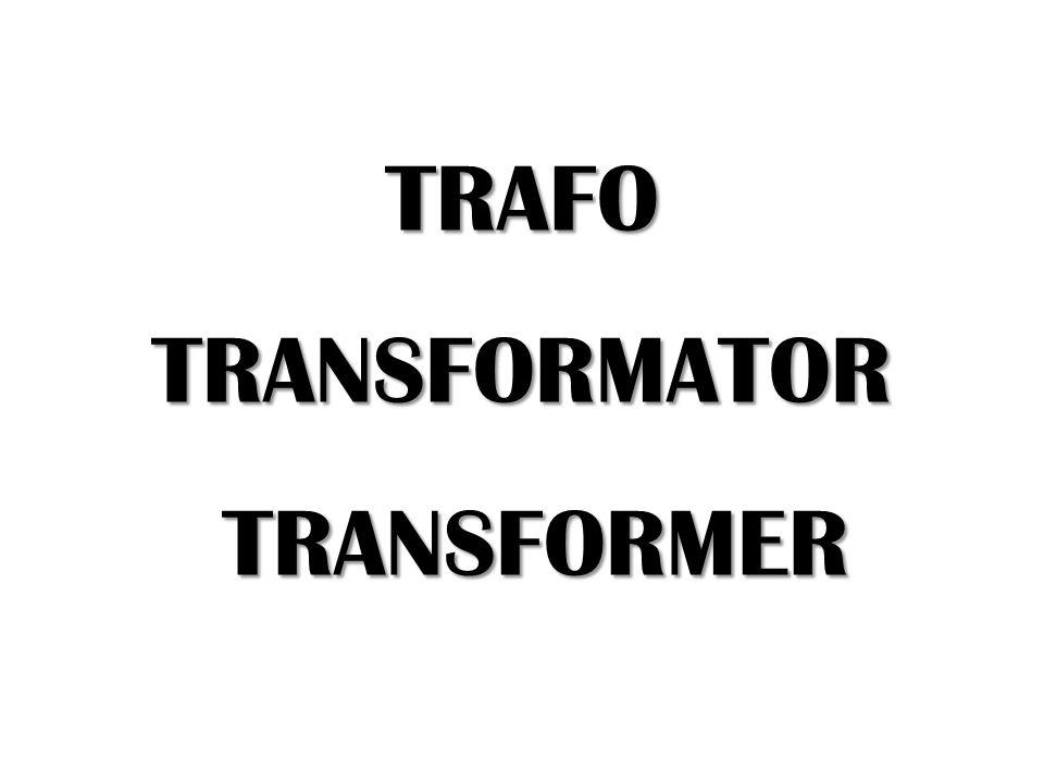 TRAFO TRANSFORMATOR TRANSFORMER
