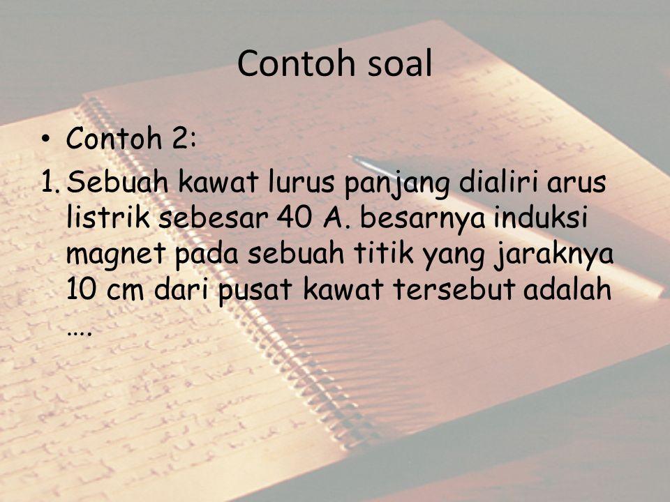 Contoh soal Contoh 2:
