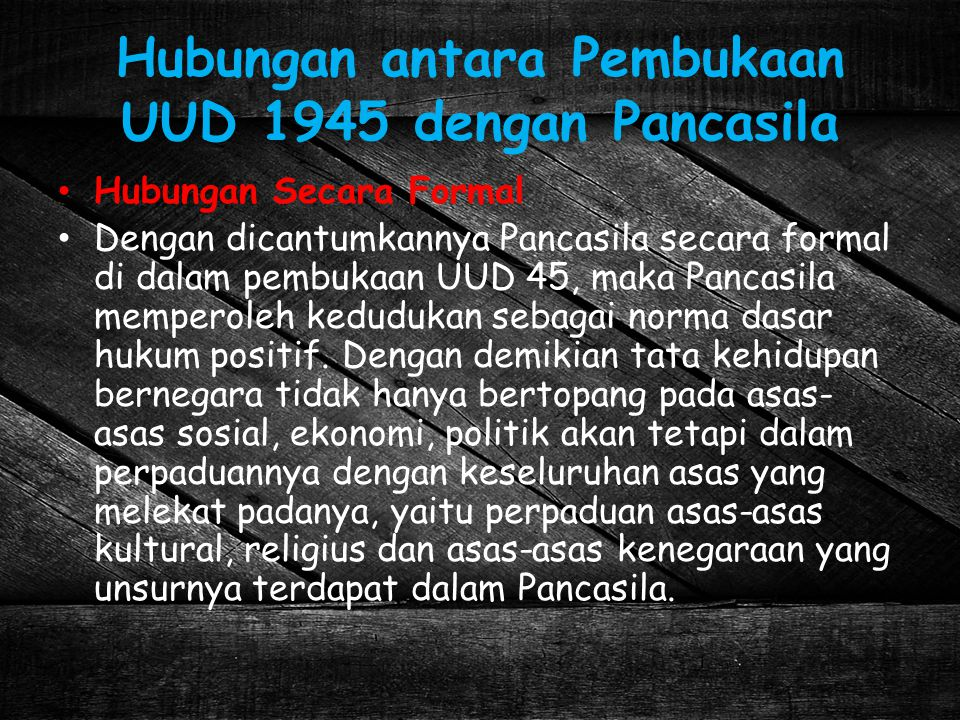 Hubungan antara Pembukaan UUD 1945 dengan Pancasila