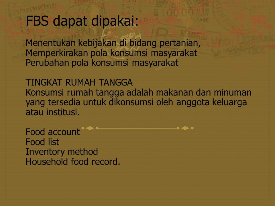 FBS dapat dipakai: Menentukan kebijakan di bidang pertanian,