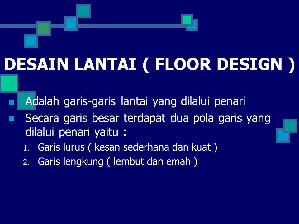 DESAIN LANTAI ( FLOOR DESIGN )
