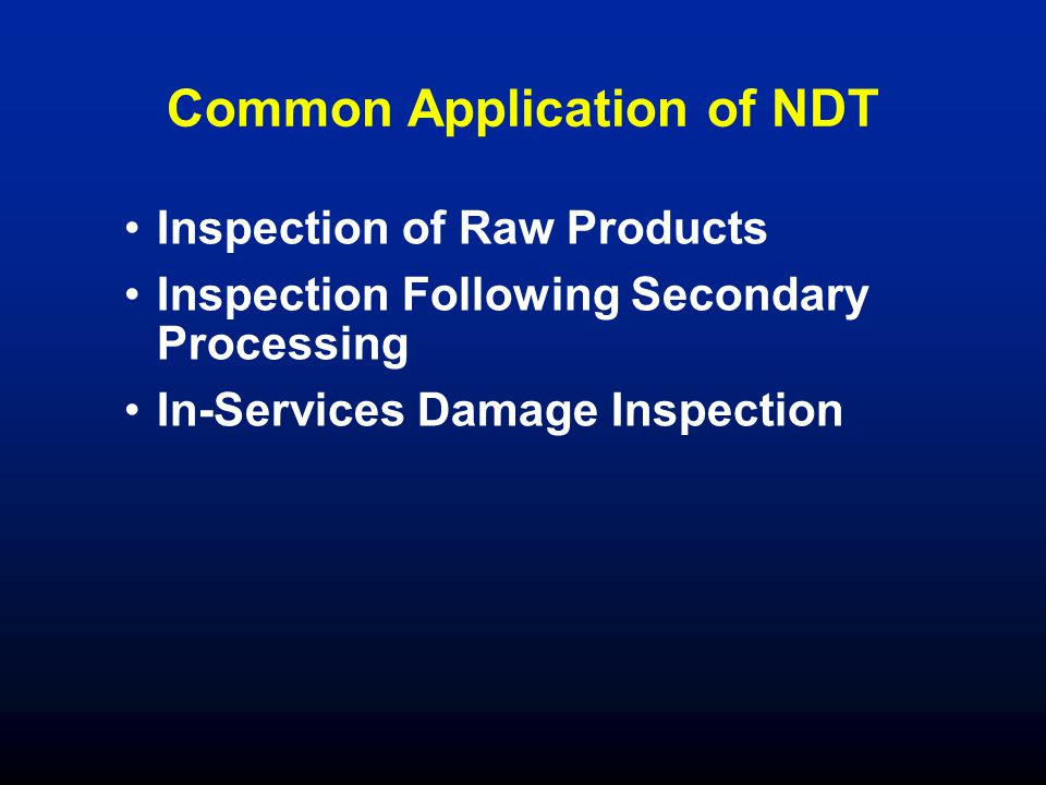 Common Application of NDT