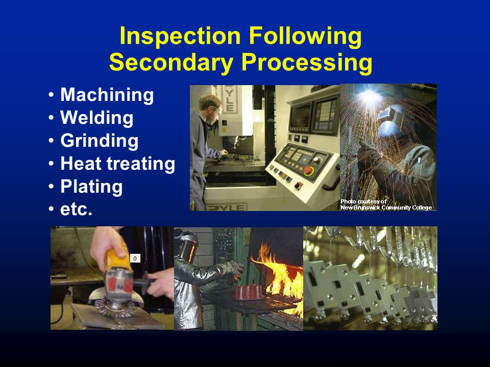 Inspection Following Secondary Processing